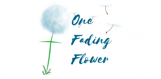 One Fading Flower